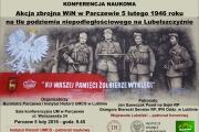 Konferencja naukowa pt. Akcja zbrojna WiN w Parczewie 5 lutego 1946 roku na tle podziemia niepodległościowego na Lubelszczyźnie.